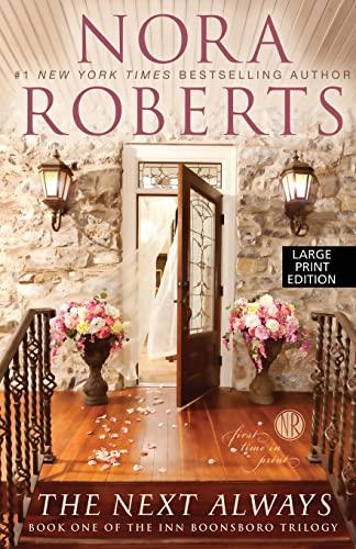 The Next Always (Thorndike Press Large Print Core: the Inn Boonsboro Trilogy): Roberts, Nora