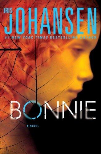 9781594134999: Bonnie (An Eve Duncan Forensics Thriller)