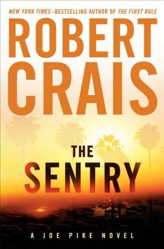 9781594135019: The Sentry (A Joe Pike Novel)