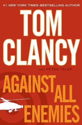 9781594135163: Against All Enemies