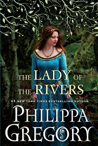 9781594135248: The Lady Of The Rivers (The Cousins' War)
