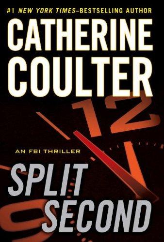 Split Second (Fbi Thriller): Coulter, Catherine