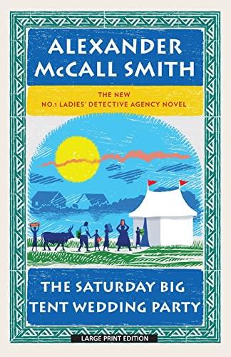9781594135408: The Saturday Big Tent Wedding Party (No. 1 Ladies' Detective Agency)