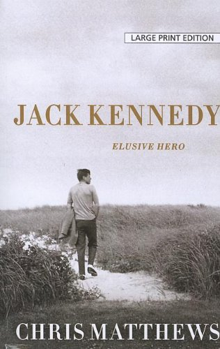 9781594135651: Jack Kennedy: Elusive Hero
