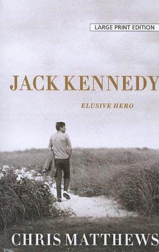 9781594135651: Jack Kennedy: Elusive Hero