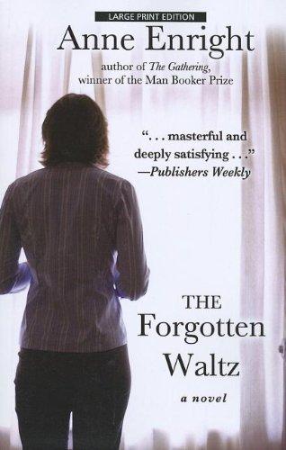 9781594135767: The Forgotten Waltz (Thorndike Press Large Print Basic)