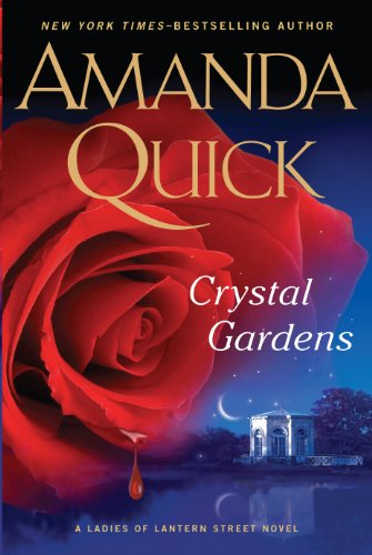9781594136290: Crystal Gardens (A Ladies of Lantern Street Novel)