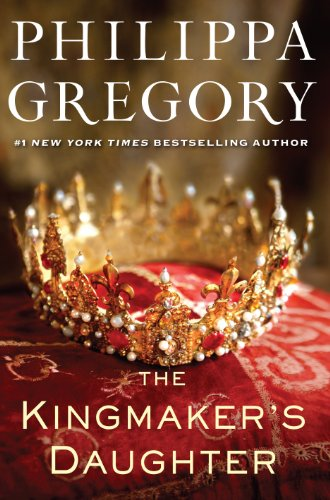 9781594136337: The Kingmakers Daughter (The Cousins' War)