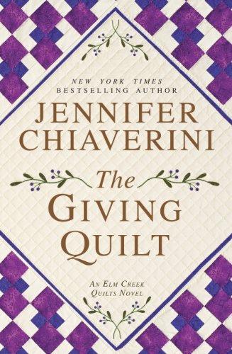 9781594136450: The Giving Quilt (An Elm Creek Quilts Novel)