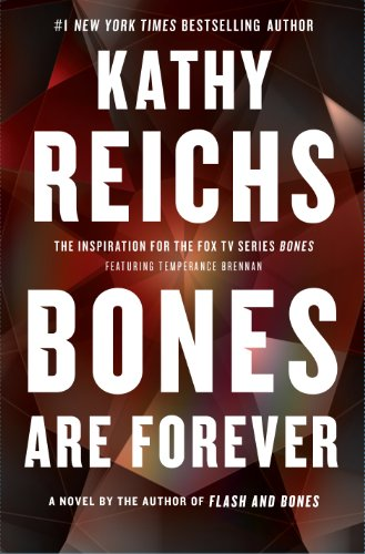 Bones Are Forever (Wheeler Publishing Large Print Hardcover): Reichs, Kathy