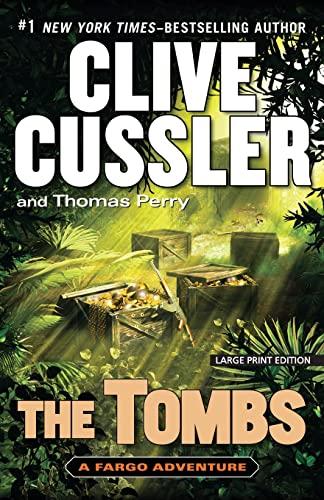 9781594136535: The Tombs (A Fargo Adventure)