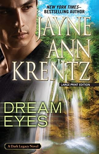 9781594136719: Dream Eyes: Dark Legacy novel (Dark Legacy Novels (Large Print Press))