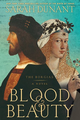 9781594136924: Blood & Beauty: The Borgias