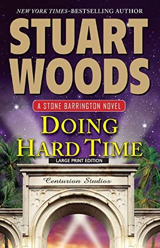 9781594136955: Doing Hard Time (A Stone Barrington Novel)