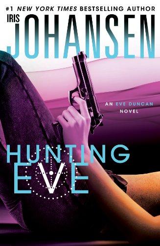 9781594136993: Hunting Eve (An Eve Duncan Novel)