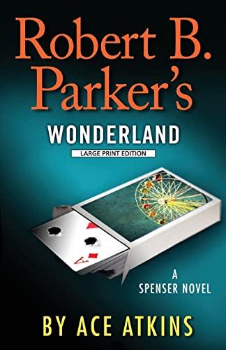 9781594137082: Robert B. Parker's Wonderland (Spenser: Thorndike Press Large Print Core)