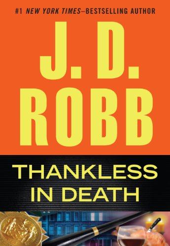 Thankless In Death (Wheeler Publishing Large Print Hardcover): J.D. Robb