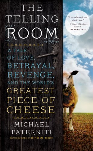 9781594137266: The Telling Room: A Tale of Love, Betrayal, Revenge, and the World's Greatest Piece of Cheese (Thorndike Press Large Print Nonfiction)