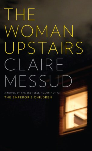 9781594137280: The Woman Upstairs