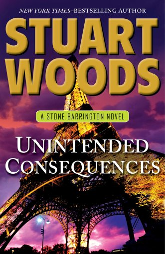 9781594137303: Unintended Consequences (A Stone Barrington Novel)