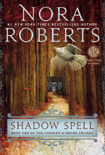 9781594137389: Shadow Spell (The Cousins O'Dwyer Trilogy)