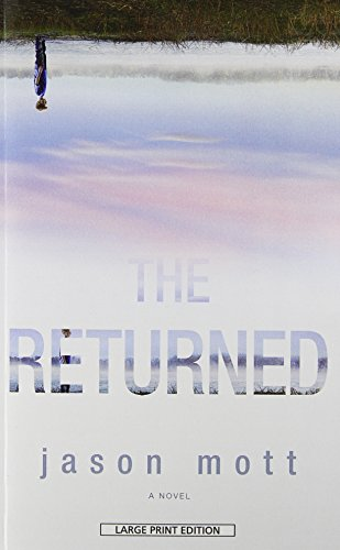 9781594137419: The Returned