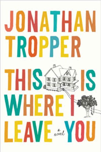 9781594137464: This Is Where I Leave You (Thorndike Press Large Print Basic)
