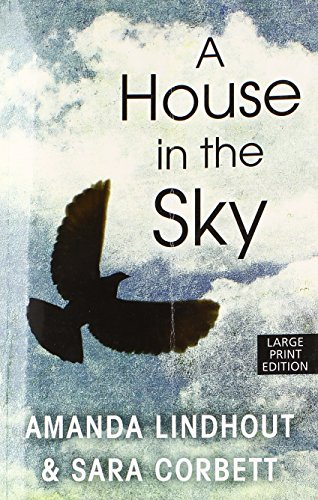 9781594137471: A House In The Sky (Thorndike Press Large Print Nonfiction)