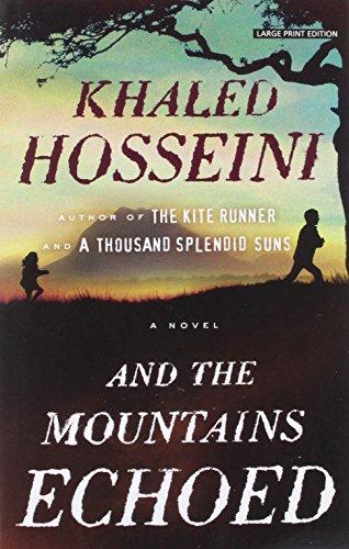 9781594137495: And the Mountains Echoed (Thorndike Press Large Print Basic)