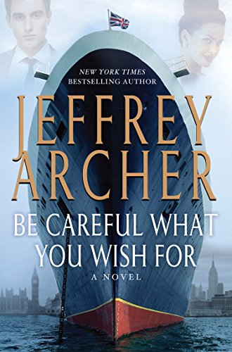 9781594137501: Be Careful What You Wish For (The Clifton Chronicles)