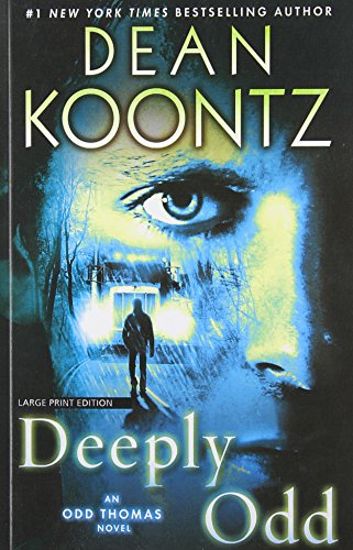 9781594137617: Deeply Odd (An Odd Thomas Novel)