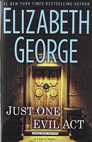 9781594137686: Just One Evil Act (An Inspector Lynley Novel)