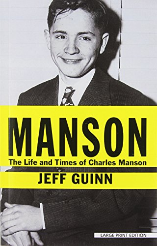 9781594137709: Manson: The Life and Times of Charles Manson (Thorndike Biography)
