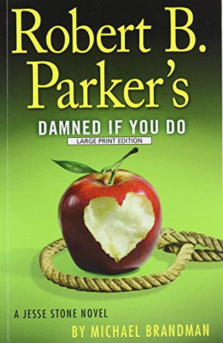 9781594137761: Robert B. Parkers Damned If You Do (A Jesse Stone Novel)