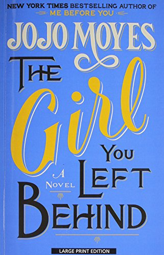 9781594137822: The Girl You Left Behind (Thorndike Press Large Print Core)