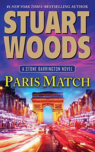 Paris Match (Stone Barrington Novels): Woods, Stuart