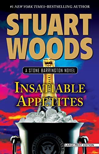 9781594138102: Insatiable Appetites (A Stone Barrington Novel)