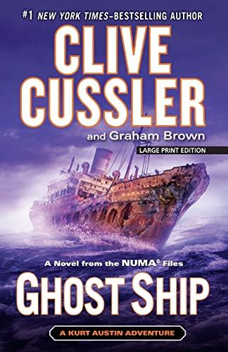 9781594138201: Ghost Ship: A Novel from the NUMA Files (A Kurt Austin Adventure)