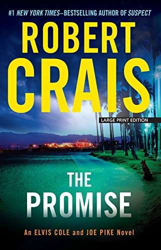 9781594138409: The Promise (Elvis Cole and Joe Pike; Wheeler Publishing Large Print)