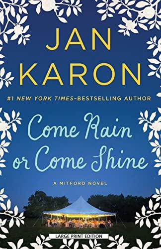 9781594138591: Come Rain or Come Shine (Mitford)