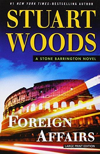 9781594138645: Foreign Affairs: A Stone Barrington Novel (Stone Barrington Series)