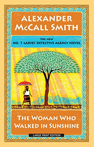 9781594138959: The Woman Who Walked in Sunshine (The No. 1 Ladies' Detective Agency)