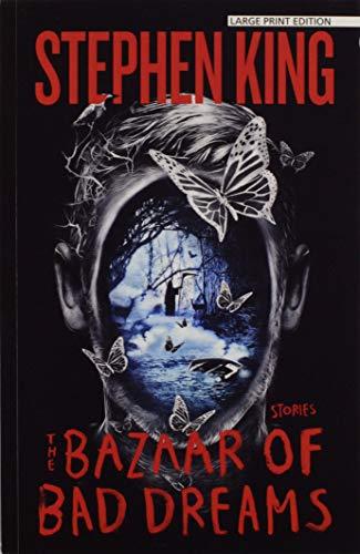 9781594138966: The Bazaar of Bad Dreams: Stories (Thorndike Press Large Print Core)