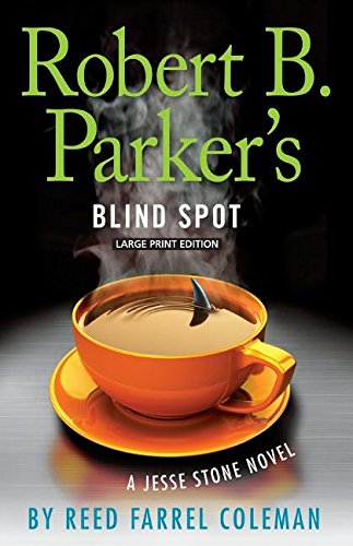 9781594139123: Robert B. Parker's Blind Spot (A Jesse Stone Novel)