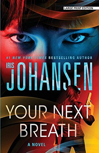 Your Next Breath: Iris Johansen