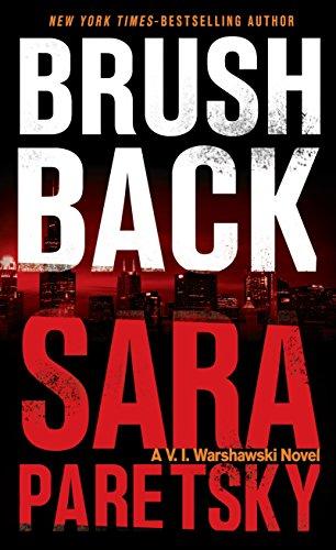 9781594139277: Brush Back: A V.I. Warshawski Novel (V.I. Warshawski Novels)