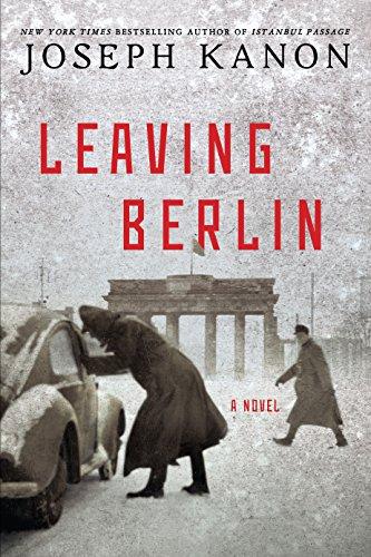 Leaving Berlin: Joseph Kanon