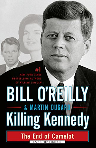 9781594139680: Killing Kennedy: The End of Camelot