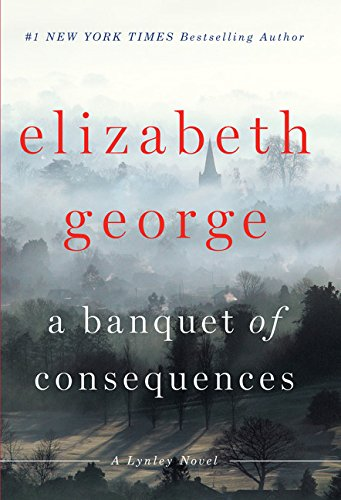 9781594139925: A Banquet of Consequences (Lynley)