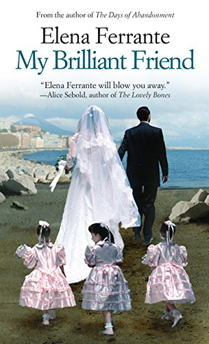 9781594139932: My Brilliant Friend (The Neapolitan Novels, 1)